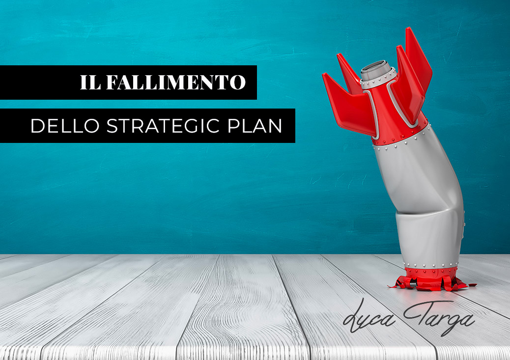 Fallimento dello strategic plan: colpa della Marketing Automation?