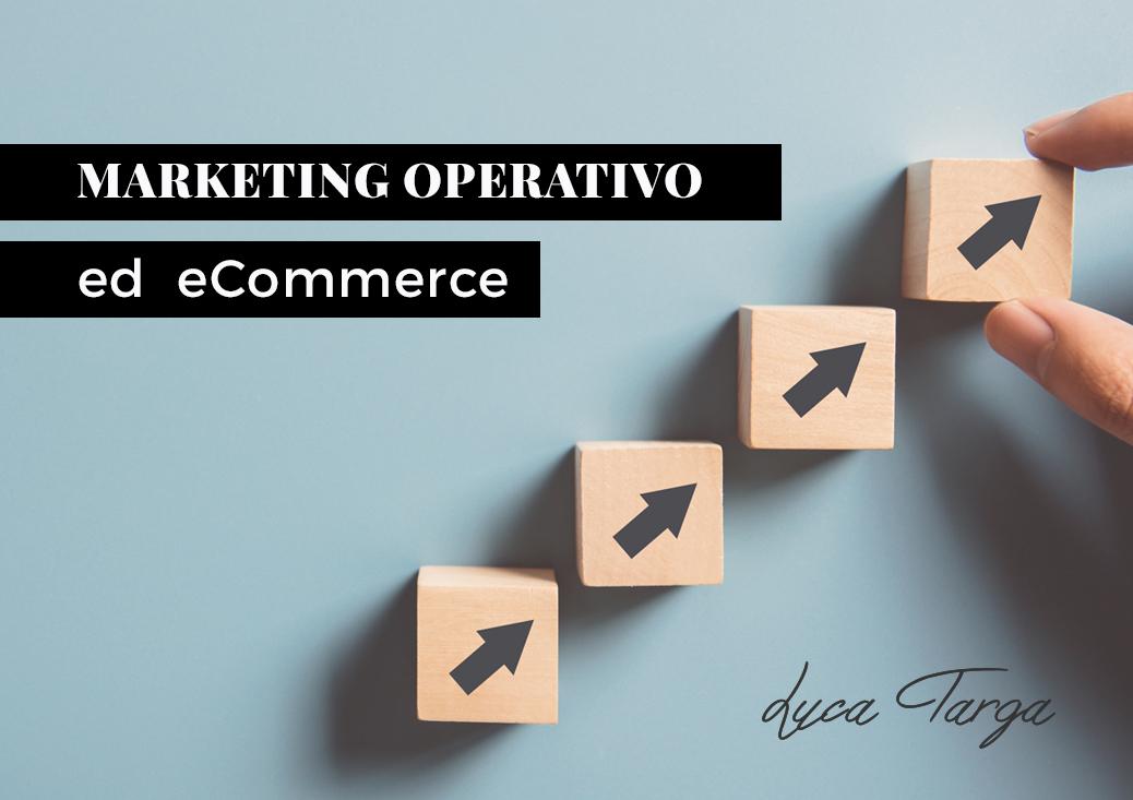 Marketing operativo ed eCommerce: cosa fanno gli specialisti per incrementare le vendite?