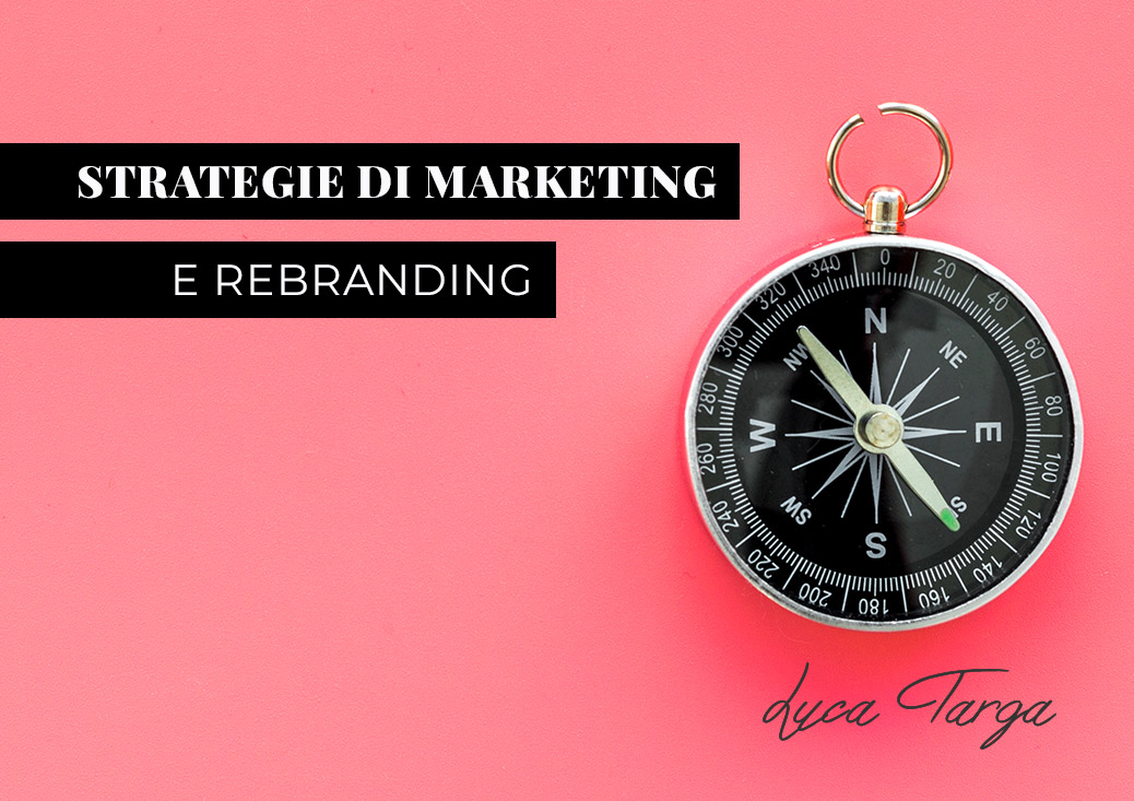 Strategie di marketing e Rebranding